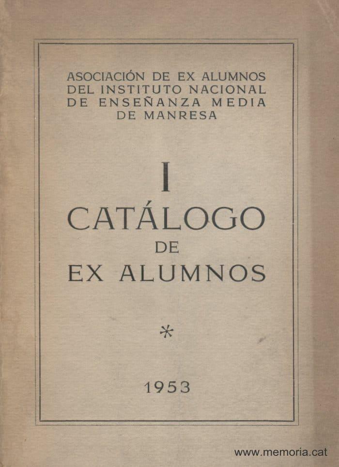 Catàleg exalumnes Institut Lluís de Peguera dels primers 24 anys
